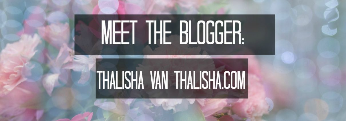 Meet the blogger: Thalisha